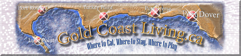 Link for goldcoastliving.ca, including Port Dover Businessess, Norfolk County on Lake Erie, including Port Dover Real Estate properties for sale, Port Dover accommodations, cottages for rent and places to stay in Port Dove